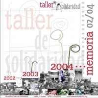 Memoria Taller de Solidaridad 2002 - 2003 -2004