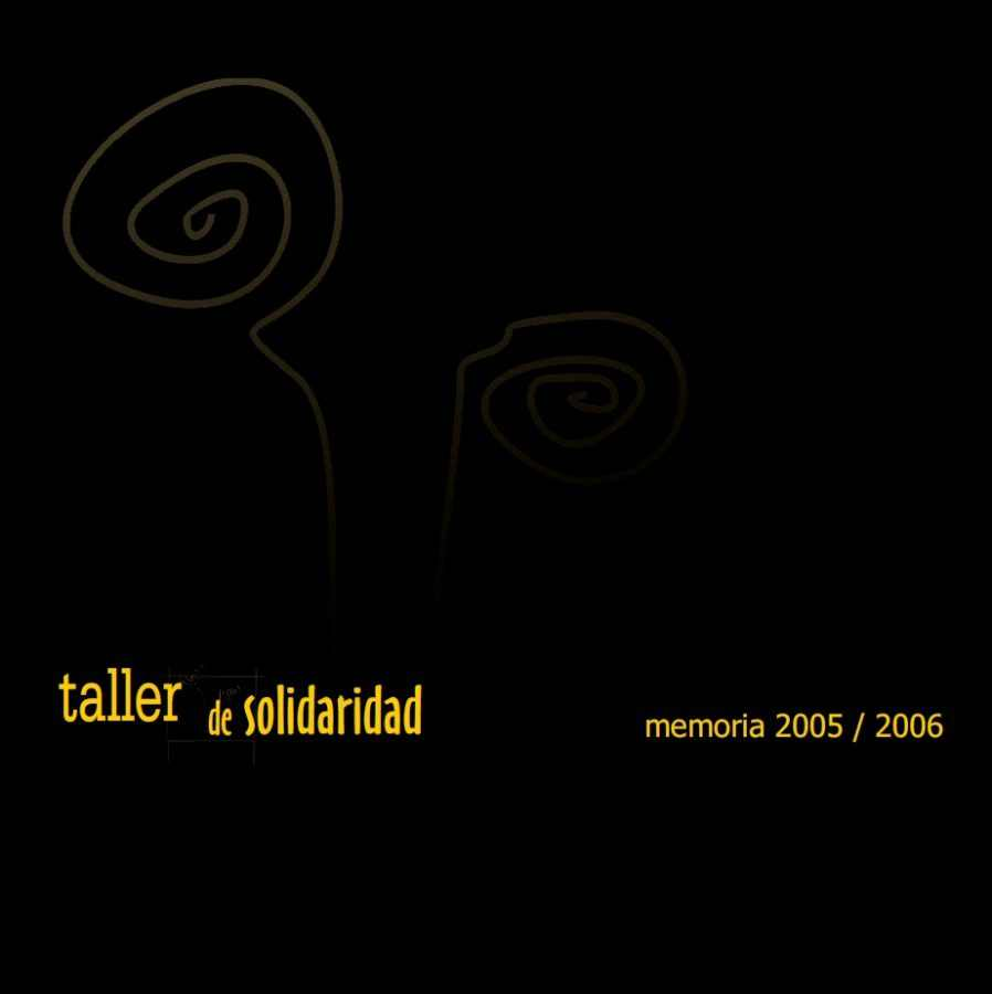 Memoria Taller de Solidaridad 2005 - 2006