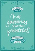 no somos princesas somos guerras cuento igualdad