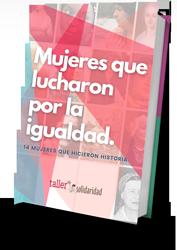 Mujeres que lucharon por la igualdad libro
